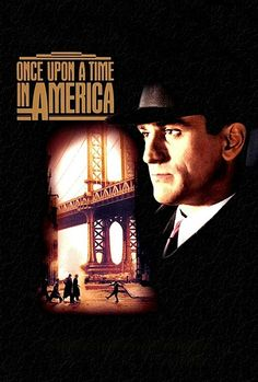 Once Upon a Time in America - A profound operatically epic gangster saga film, about friendship, betrayal, violence and morality. (10/10)