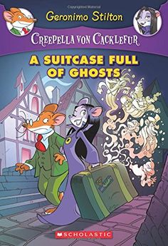 A Suitcase Full of Ghosts: A Geronimo Stilton Adventure (Creepella von Cacklefur #7): Geronimo Stilton: 9780545746113: Amazon.com: Books