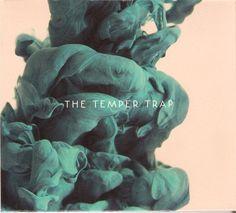 The temper trap; The temper trap
