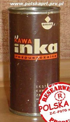 Inka - decaffinated coffee from Poland, now very popular around the Word (inka kávé magyarul) Communism, Socialism, Poland Country, Visit Poland, Good Old Times, Old Advertisements, Old Ads, Krakow, Retro