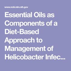 Essential Oils as Components of a Diet-Based Approach to Management of Helicobacter Infection