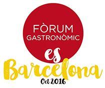 Fòrum Gastronòmic Barcelona (octubre 2016) #bcnhostingweek