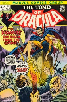 The Tomb of Dracula. The reason why I began reading comics.