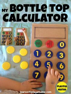 Calculadora - Learn with Play at home: Bottle Top Calculator. Number Recognition, Writing, Imaginative Play and more. Math Classroom, Kindergarten Math, Fun Math, Math Games, Teaching Math, Toddler Activities, Preschool Activities, Activities For Kids, Crafts For Kids