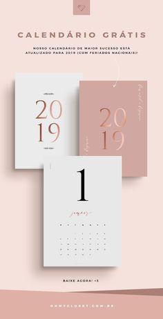 O calendário mais baixado do Oh My Closet! está atualizado para 2019, yay! Vem baixar grátis.