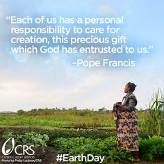 Laudato Si' - Our Common Home and the Effects of Climate Change Catholic Relief Services, People Around The World, Around The Worlds, Teacher Prayer, Native American Proverb, Climate Change Effects, Pope Francis, Social Justice, No Response