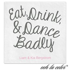 Eat Drink Dance Personalized Beverage Tail Ooh La C Https