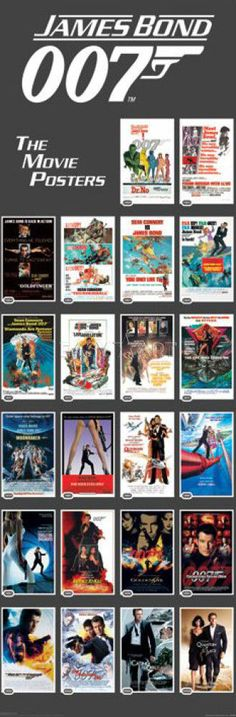 james bond movie posters. Seen about 85% of these movies. Not a fan of roger moore and when I hit my 40's James Bond was played out.