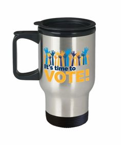 It's Time To Vote Coffee Travel Mug - Gift Voting - Vote Coffee Travel Mug, USA Election Mug, Political Gifts - Get Out the Vote Travel Mug - Register and Vote Travel Mug - 2020 Elections Travel Mug Coffee Travel, Travel Mug, Get Out The Vote, Traveling Teacher, Mugs, Tableware, Gifts, Politics, Printed