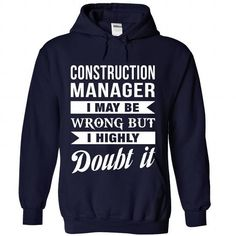 CONSTRUCTION-MANAGER - Doubt it - #matching hoodie #maroon sweater. CHECK PRICE => https://www.sunfrog.com/No-Category/CONSTRUCTION-MANAGER--Doubt-it-1695-NavyBlue-Hoodie.html?68278