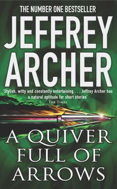 A Quiver Full of Arrows by Jeffrey Archer #Books #PAN-- I read the book long time back..
