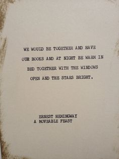 THE HEMINGWAY 3: Typewriter quote on 5x7 cardstock on Etsy, $6.00