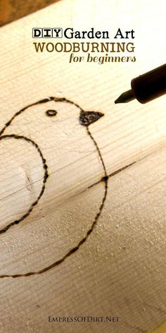 Woodburning art has been around for years and seems to get a fresh touch with each new generation of crafters. Come see what's involved and the supplies you need to get started. It's an easy, relaxing craft you can learn in minutes. #gardeningforbeginners