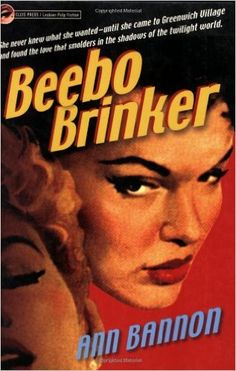 "Beebo Brinker by Ann Bannon : ""Designated the ""Queen of Lesbian Pulp Fiction"" for authoring five landmark novels... Ann Bannon's work defined lesbian fiction for the pre-Stonewall generation. Unlike many writers of the period, however, Bannon broke through the shame and isolation typically portrayed in lesbian pulps, offering instead women characters who embrace their sexuality against great odds."" & Book Review : http://rainbowreader.blogspot.com.br/2011/12/beebo-brinker-by-ann-bannon.html"