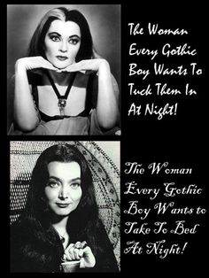 Lily Munster and Morticia Addams: true roll models XD #Gothic #RollModel