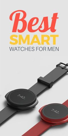 A Men's Guide To Smart Watches