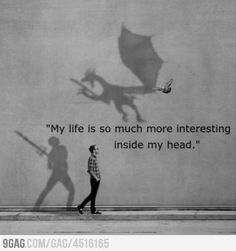 Life inside my head