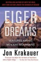 Eiger Dreams: Ventures Among Men and Mountains, by Jon Krakauer (1 vote)