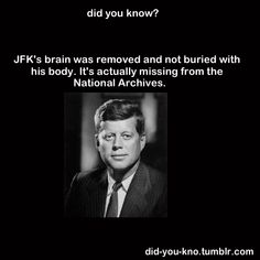 Did you know? The walls and doors of the room in which Bobby Kennedy was shot were removed AND lost by the LAPD. The bullet killing him entered the back of his head although Sirhan stood in front of him The More You Know, Did You Know, Aliens, Wtf Fun Facts, Crazy Facts, Strange Facts, Random Facts, Random Things, Random Stuff