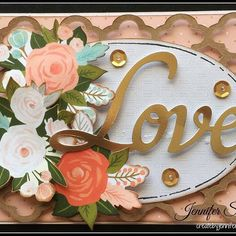 Love Card: Close To My Heart Hello Lovely #createbyjennifer #cardmaking #ctmh #ctmhhellolovely