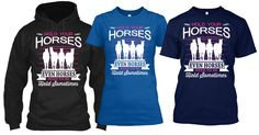 HOLD YOUR HORSES!  Even a Horse Needs To Be Held Sometimes Available in Tees and Hoodies from Size Small to 5x.  Grab one today for you and a friend.