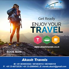Get Ready Enjoy Your #Travel.. For booking call us at +91-9874930112 visit us at https://www.akashtravels.co.in/