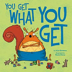 """Tantrums - Have you heard """"You Get What You Get and You Don't Throw a Fit!"""" This great little saying has been turned into a helpful book that can help kids cope and move on from whatever small issue they think is an injustice. In life we are not always going to get our way and get what we want - let's remind kids to be happy and grateful for what they do get - not what they don't get."""