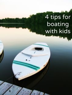 4 tips on boating with kids!