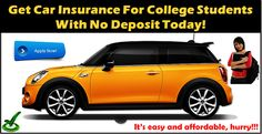 Cheap Car Insurance For College Students With No Deposit Online