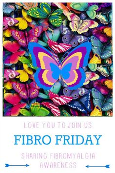 It's a Fibromyalgia blog link up party   Fibro Friday week 127