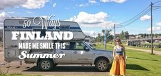 Here are 50 ways Finland made me smile in 8 weeks touring from northern Lapland to the south in our truck camper. An amazing Finland summer! I Smile, Make Me Smile, Helsinki, Finland Summer, Finnish Language, Finland Travel, Truck Camper, Packing Light, Touring