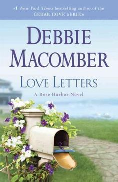 NEW YORK TIMES BESTSELLER NAMED ONE OF THE BEST BOOKS OF THE YEAR BY LIBRARY JOURNAL In this enchanting novel set at Cedar Coves cozy Rose Harbor Inn, Debbie Macomber celebrates the power of loveand a