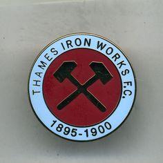 THAMES IRON WORKS 1895-1900 WEST HAM UTD FC FOOTBALL PIN BADGESH WHITE EST