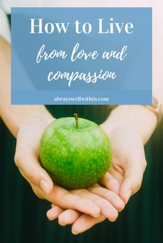 Love | Compassion | Kindness