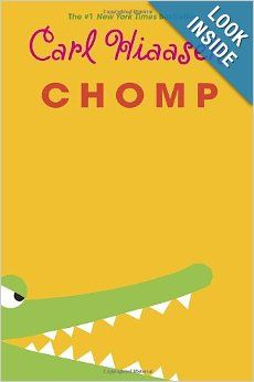 Chomp by Carl Hiaasen, grades Wahoo's dad is a Florida animal wrangler hired by a reality tv show, funny adventure New Books, Good Books, Books To Read, Books 2016, Reading Lists, Book Lists, Reading Strategies, Kids Reading, Cgi