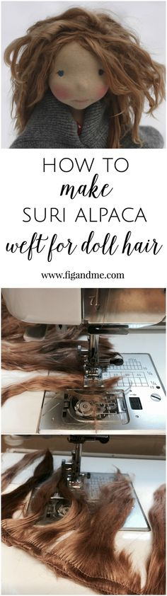 How to use Suri Alpaca locks for doll hair, the wefting method. A mini tutorial by Fig and Me.