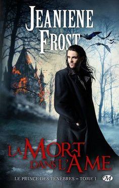 La Mort dans l'âme (Le Prince des ténèbres, Tome 1) de Jeaniene Frost