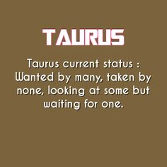 taurus quotes | Tumblr
