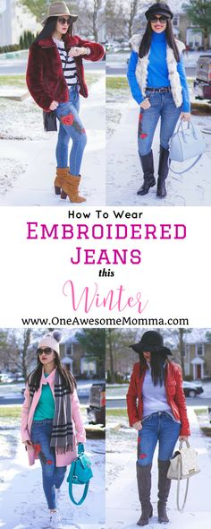 Embroidered jeans are so easy to wear regardless of the season. You just have to know how to pair them with the right pieces to make it work. This guide has everything you need to know on how to wear embroidered jeans in winter. #winterstyle #winterfashion #momfashion #momstyle   embroidered jeans outfit   embroidered jeans outfit winter   embroidered jeans how to wear   faux fur coat outfit   faux fur vest outfit   leather jacket outfit   peacoat outfit