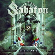 Sabaton - Heroes (2014) Power Metal band from Sweden #Sabaton #PowerMetal