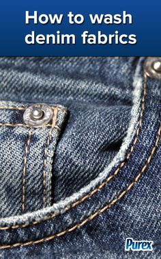 Fabric Care Tips: How to Wash Denim Fabrics - By Purex