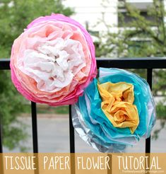 DIY Tissue Paper Flower Tutorial - Perfect for Mother's Day or Cinco de Mayo.