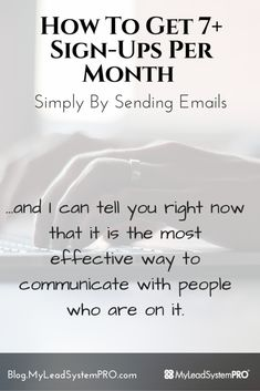 Did you know you could get sign ups to your biz using just simple emails? How cool is that?  Lisa Torres shows you how to do exactly that on this post! #mlmsuccess #growyouremaillist #networkmarketingsuccesstips