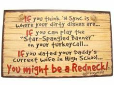 U Might Be A Redneck Quotes