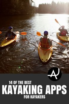 14 Of The Best Kayaking Apps For Kayakers