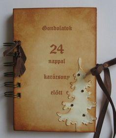 24 days before Christmas. Gondolatok 24 nappal karácsony előtt - album (napló) - advent. Milevi, meska.hu
