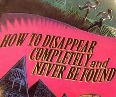 How to Disappear Completely and Never be Found. How To Disappear, Retro Aesthetic, How To Be Aesthetic, Aesthetic Quote, Mo S, Vaporwave, Aesthetic Pictures, Picture Wall, Photo Wall Collage