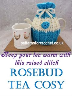 Free crochet pattern | for raised stitch T cosy | decorate with rosebuds