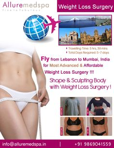 Weight loss surgery is procedure Which Includes obesity, gastric bypass, gastric sleeve etc by Celebrity Weight loss surgeon Dr. Milan Doshi. Fly to India for Weight loss surgery (also known as Bariatric surgery) at affordable price/cost compare to Beirut, Tripoli, Djounie,LEBANON at Alluremedspa, Mumbai, India.   For more info- http://www.Alluremedspa-lebanon.com/cosmetic-surgery/weight-loss-surgery.html