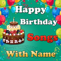 Birthday Song With Name Maker | My Name Birthday Songs | Record Birthday Song With Your Name Birthday Name Song, Happy Birthday Song Download, Birthday Wishes Songs, Happy Birthday Wishes For Her, Funny Happy Birthday Song, Happy Birthday Frame, Happy Birthday Cake Images, Happy Birthday Wishes Images, Birthday Greetings
